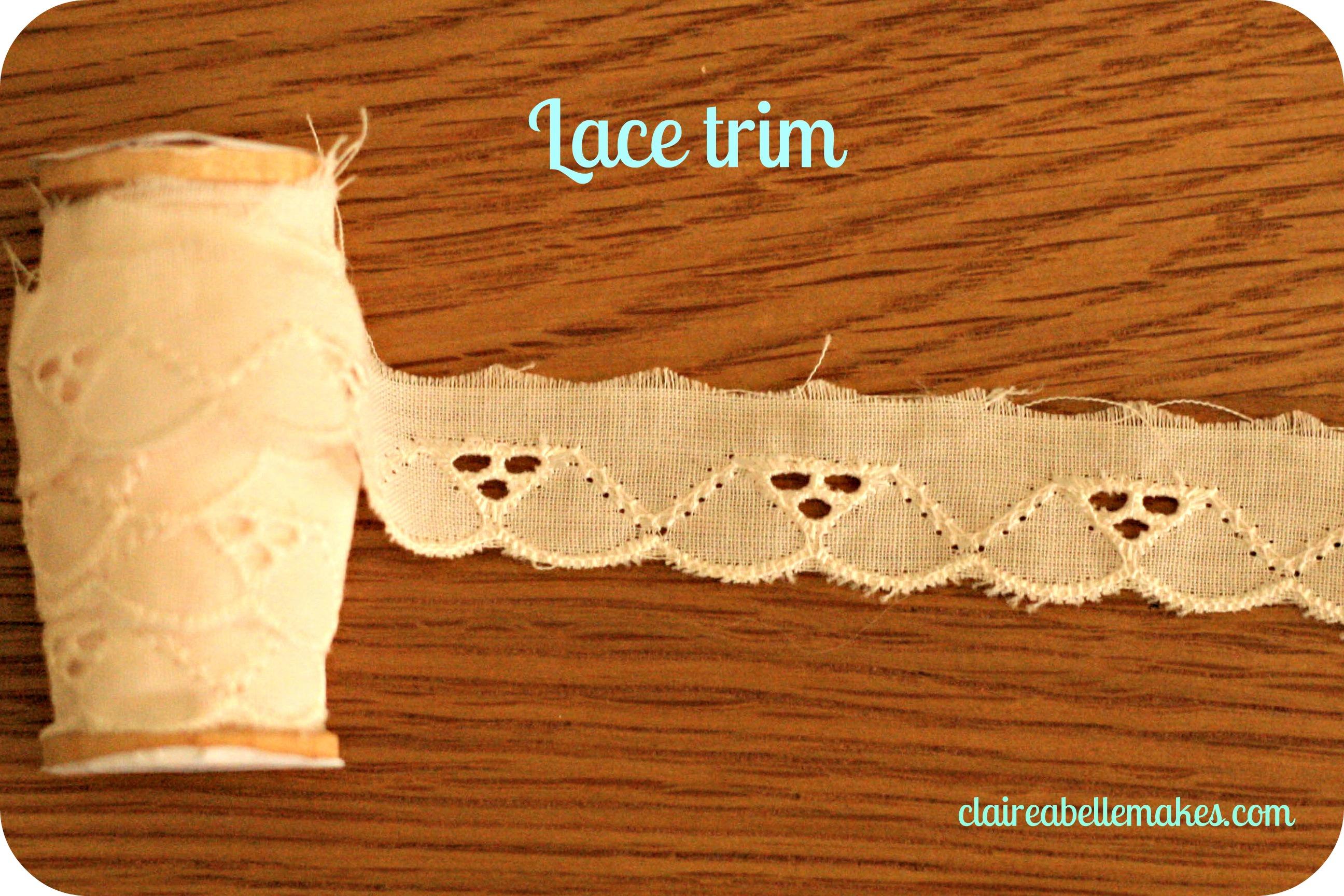 Lace Trim: claireabellemakes